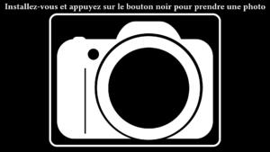 image avec dessin d'un appareil photo et texte invitant à s'installer et appuyer sur le bouton